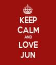 KEEP CALM AND LOVE JUN - Personalised Tea Towel: Premium