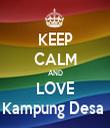 KEEP CALM AND LOVE Kampung Desa  - Personalised Tea Towel: Premium