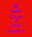 KEEP CALM AND LOVE KANIYA - Personalised Tea Towel: Premium