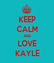 KEEP CALM AND LOVE KAYLE - Personalised Tea Towel: Premium