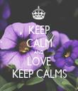KEEP CALM AND LOVE KEEP CALMS - Personalised Tea Towel: Premium