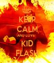 KEEP CALM AND LOVE   KID FLASH - Personalised Tea Towel: Premium
