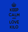 KEEP CALM AND LOVE KILO - Personalised Tea Towel: Premium