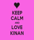 KEEP CALM AND LOVE KINAN - Personalised Tea Towel: Premium