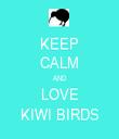 KEEP CALM AND LOVE KIWI BIRDS - Personalised Tea Towel: Premium