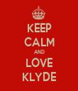 KEEP CALM AND LOVE KLYDE - Personalised Tea Towel: Premium