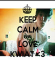 KEEP CALM AND LOVE KWIAT <3 - Personalised Tea Towel: Premium