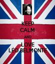 KEEP CALM AND LOVE LÉO BELMONTE - Personalised Tea Towel: Premium