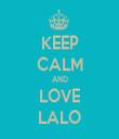 KEEP CALM AND LOVE LALO - Personalised Tea Towel: Premium