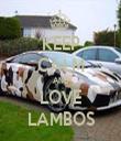 KEEP CALM AND LOVE LAMBOS - Personalised Tea Towel: Premium