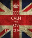 KEEP CALM AND LOVE LANGUAGES - Personalised Tea Towel: Premium