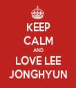 KEEP CALM AND LOVE LEE JONGHYUN - Personalised Tea Towel: Premium