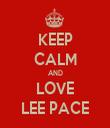 KEEP CALM AND LOVE LEE PACE - Personalised Tea Towel: Premium