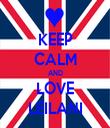 KEEP CALM AND LOVE LEILANI - Personalised Tea Towel: Premium