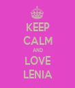 KEEP CALM AND LOVE LENIA - Personalised Tea Towel: Premium