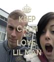 KEEP CALM AND LOVE  LIL MAN - Personalised Tea Towel: Premium