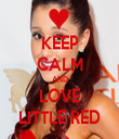 KEEP CALM AND LOVE LITTLE RED - Personalised Tea Towel: Premium