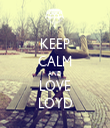 KEEP CALM AND LOVE LOYD - Personalised Tea Towel: Premium