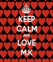 KEEP CALM AND LOVE M.K - Personalised Tea Towel: Premium