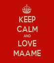 KEEP CALM AND LOVE MAAME - Personalised Tea Towel: Premium