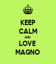 KEEP CALM AND  LOVE  MAGNO  - Personalised Tea Towel: Premium