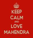 KEEP CALM AND LOVE MAHENDRA - Personalised Tea Towel: Premium