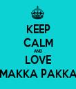 KEEP CALM AND LOVE MAKKA PAKKA - Personalised Tea Towel: Premium