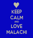 KEEP CALM AND LOVE MALACHI - Personalised Tea Towel: Premium