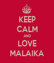 KEEP CALM AND LOVE MALAIKA - Personalised Tea Towel: Premium