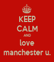 KEEP CALM AND love manchester u. - Personalised Tea Towel: Premium