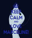 KEEP CALM AND LOVE MARCELINE! - Personalised Tea Towel: Premium