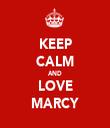 KEEP CALM AND LOVE MARCY - Personalised Tea Towel: Premium