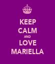 KEEP CALM AND LOVE MARIELLA - Personalised Tea Towel: Premium