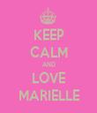 KEEP CALM AND LOVE MARIELLE - Personalised Tea Towel: Premium