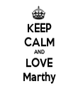 KEEP CALM AND LOVE Marthy - Personalised Tea Towel: Premium