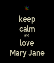 keep calm and  love Mary Jane - Personalised Tea Towel: Premium