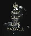 KEEP CALM AND LOVE MAXWELL - Personalised Tea Towel: Premium