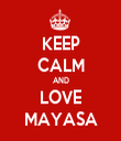 KEEP CALM AND LOVE MAYASA - Personalised Tea Towel: Premium