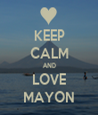 KEEP CALM AND LOVE MAYON - Personalised Tea Towel: Premium