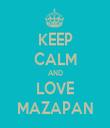 KEEP CALM AND LOVE MAZAPAN - Personalised Tea Towel: Premium