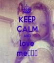 KEEP CALM AND love me♥♥♥ - Personalised Tea Towel: Premium