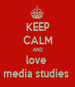 KEEP CALM AND love  media studies  - Personalised Tea Towel: Premium