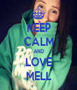 KEEP CALM AND LOVE MELL - Personalised Tea Towel: Premium
