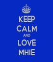KEEP CALM AND LOVE MHIE - Personalised Tea Towel: Premium