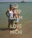 KEEP CALM AND LOVE MiCHi - Personalised Tea Towel: Premium