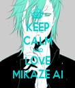 KEEP CALM AND LOVE MIKAZE AI - Personalised Tea Towel: Premium