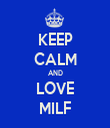 KEEP CALM AND LOVE MILF - Personalised Tea Towel: Premium