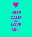 KEEP CALM AND LOVE MILI  - Personalised Tea Towel: Premium