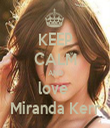 KEEP CALM AND love  Miranda Kerr - Personalised Tea Towel: Premium