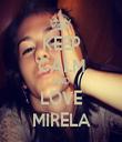 KEEP CALM AND LOVE MIRELA - Personalised Tea Towel: Premium